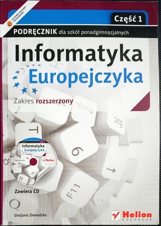 INFORMATYKA EUROPEJCZYKA. PODRĘCZNIK CZĘŚĆ 1