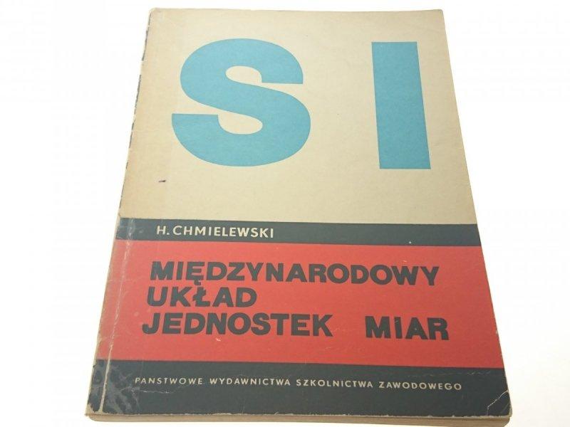 MIĘDZYNARODOWY UKŁAD JEDNOSTEK MIAR - Chmielewski