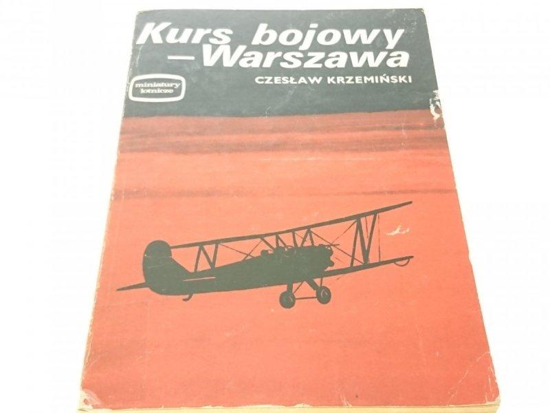 KURS BOJOWY - WARSZAWA - Czesław Krzemiński (1975)
