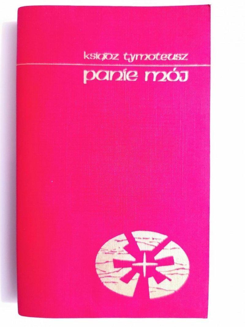PANIE MÓJ - Ksiądz Tymoteusz 1990