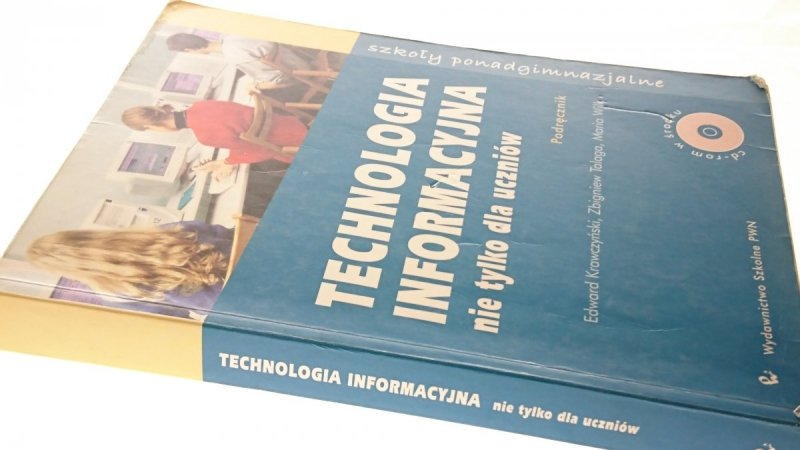 TECHNOLOGIA INFORMACYJNA. PODRĘCZNIK (2002) BEZ CD
