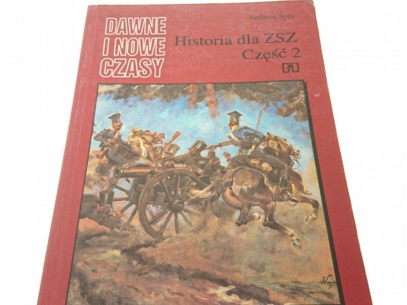 DAWNE I NOWE CZASY. HISTORIA DLA ZSZ 2 - Syta 1994