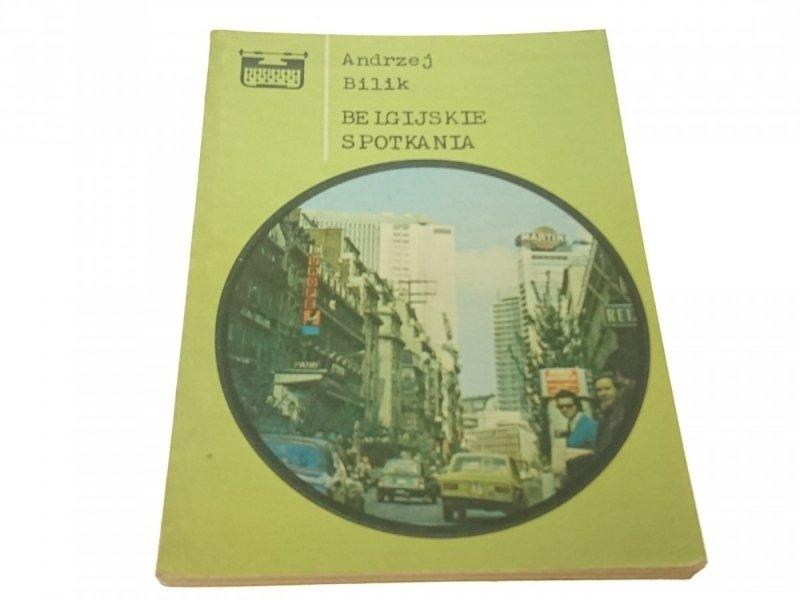 BELGIJSKIE SPOTKANIA - Andrzej Bilik (1980)