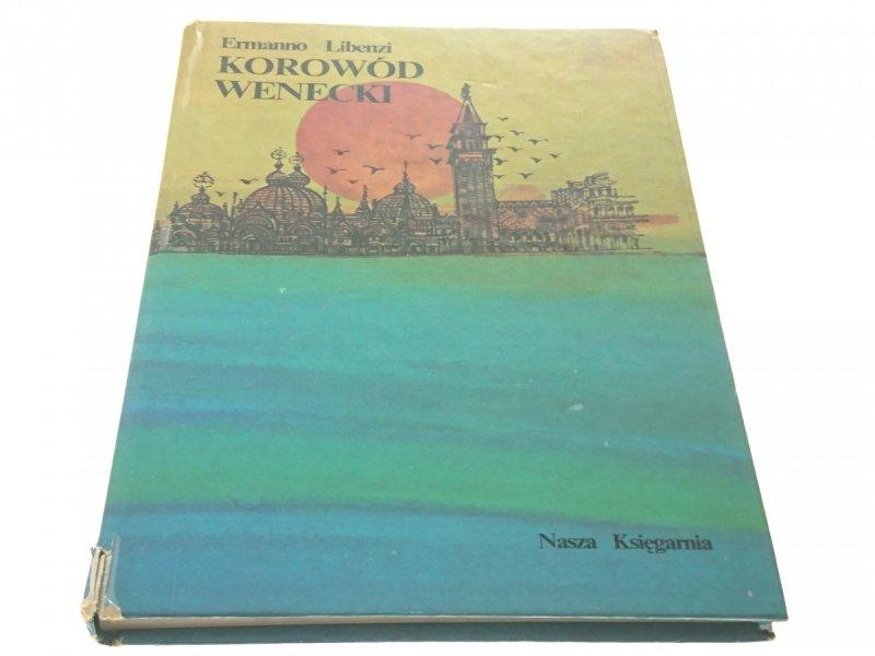 KOROWÓD WENECKI - Ermanno Libenzi