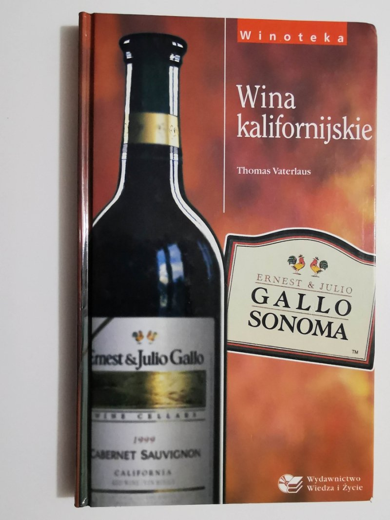 WINOTEKA. WINA KALIFORNIJSKIE - Thomas Vaterlaus 2001