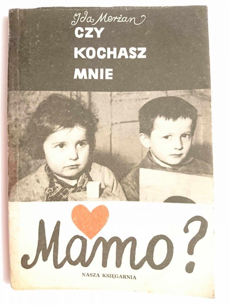 CZY KOCHASZ MNIE MAMO? - Ida Merżan 1964