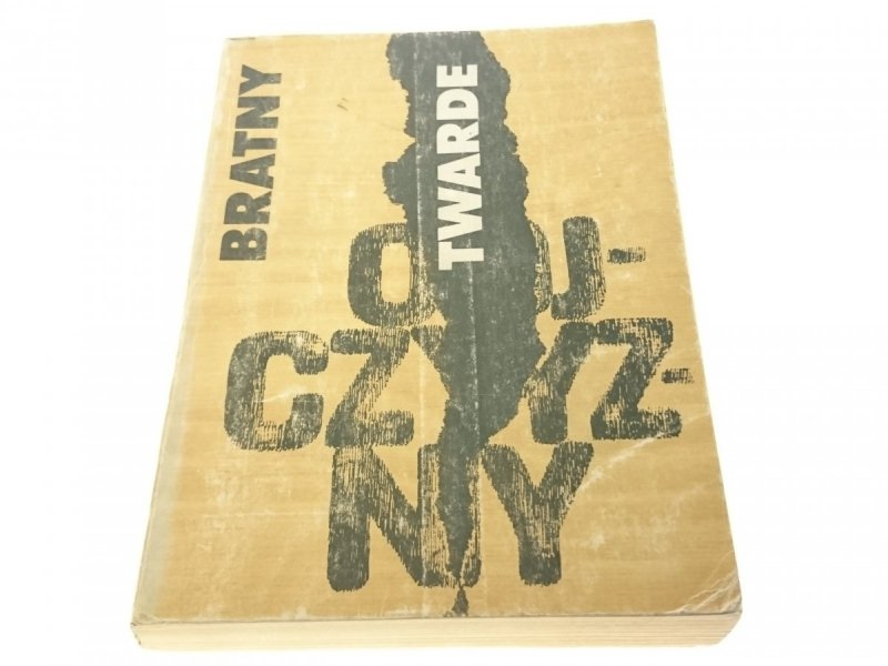 TWARDE OJCZYZNY - Roman Bratny (1984)