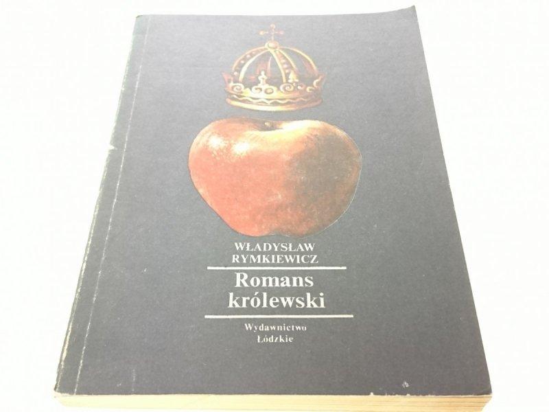 ROMANS KRÓLEWSKI - Władysław Rymkiewicz