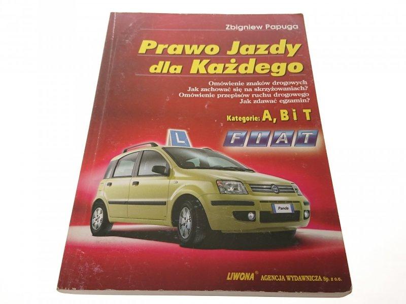 PRAWO JAZDY DLA KAŻDEGO A, B ,T - Papuga 2004