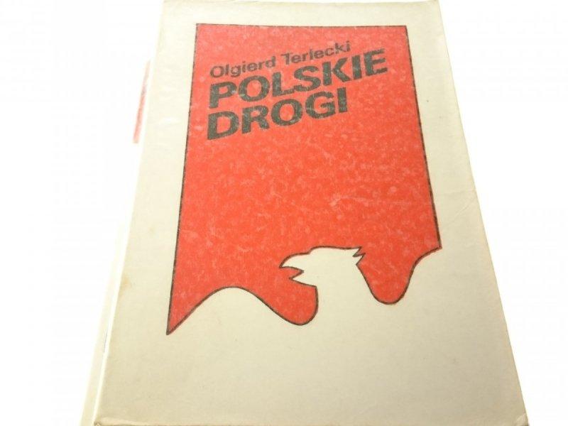 POLSKIE DROGI - OLGIERD TERLECKI