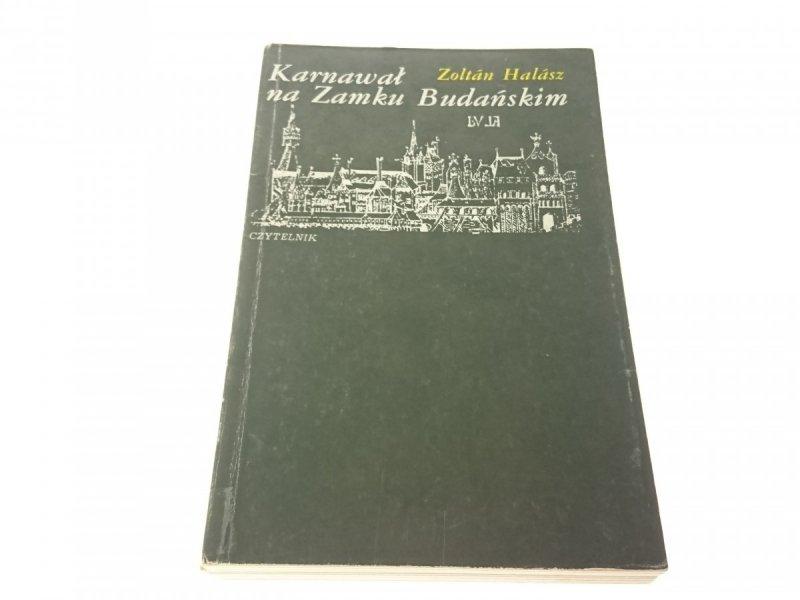 KARNAWAŁ NA ZAMKU BUDAŃSKIM - Zoltan Halasz