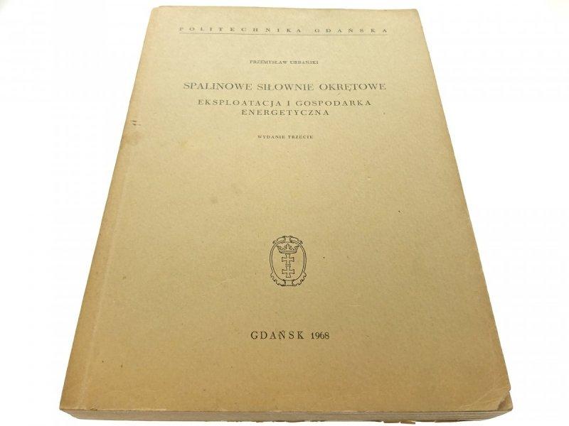 SPALINOWE SIŁOWNIE OKRĘTOWE. EKSPLOATACJA (1968)