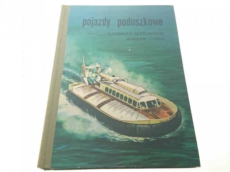 POJAZDY PODUSZKOWE - Eugeniusz Ostrowiecki 1975