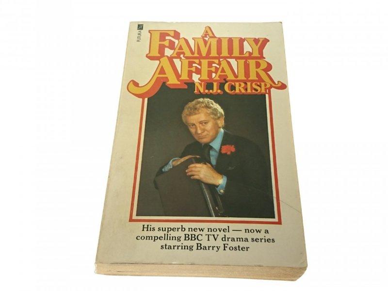 A FAMILY AFFAIR - N. J. Crisp