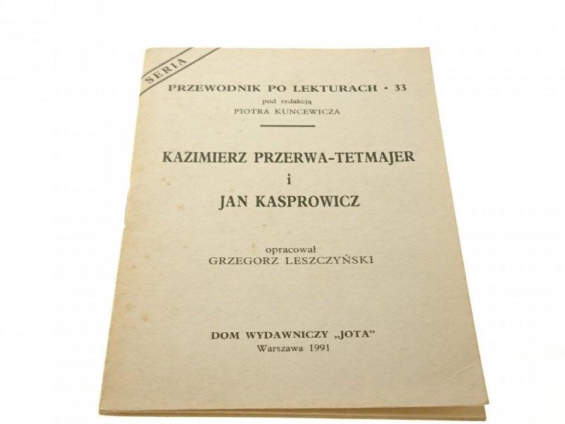 PRZEWODNIK PO LEKTURACH: K. PRZERWA-TETMAJER