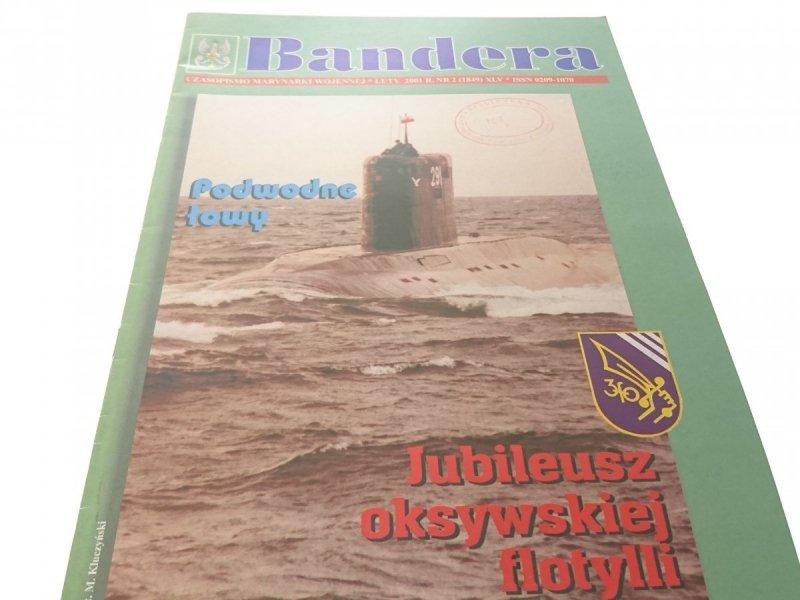 BANDERA. LUTY 2001 R. NR. 2 (1849) XLV