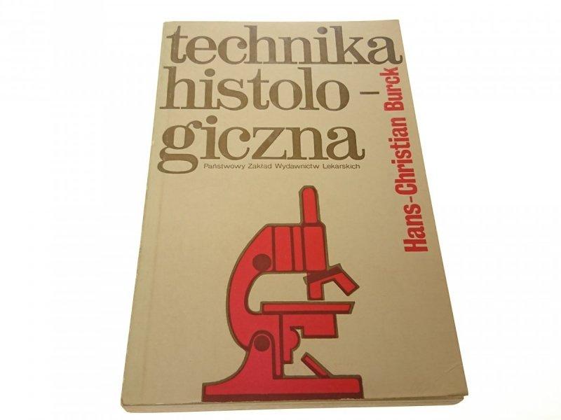 TECHNIKA HISTOLOGICZNA - Hans-Christian Burck 1975