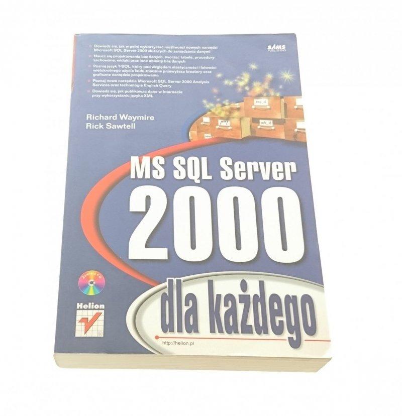 MS SQL SERVER 2000 DLA KAŻDEGO - Waymire (2002)