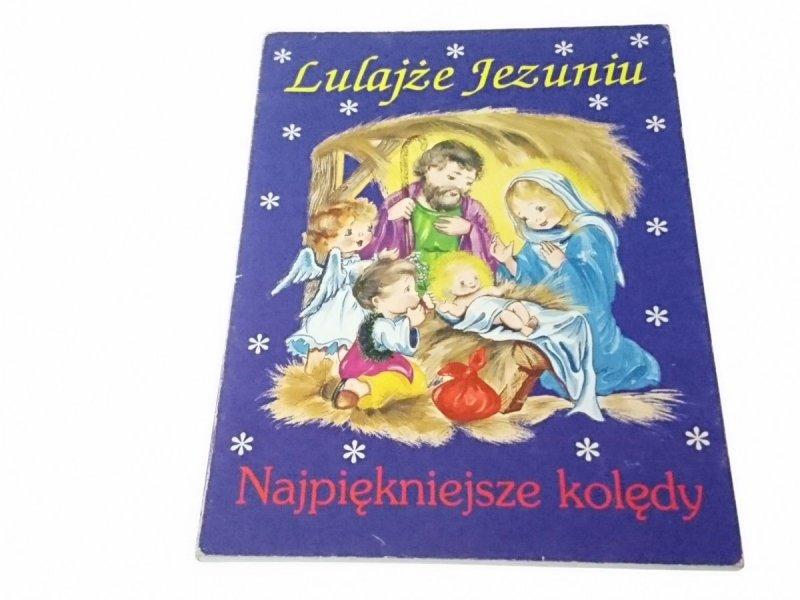LULAJŻE JEZUNIU. NAJPIĘKNIEJSZE KOLĘDY 1995