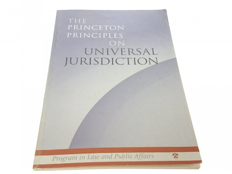 THE PRINCETON PRINCIPLES ON UNIVERSAL