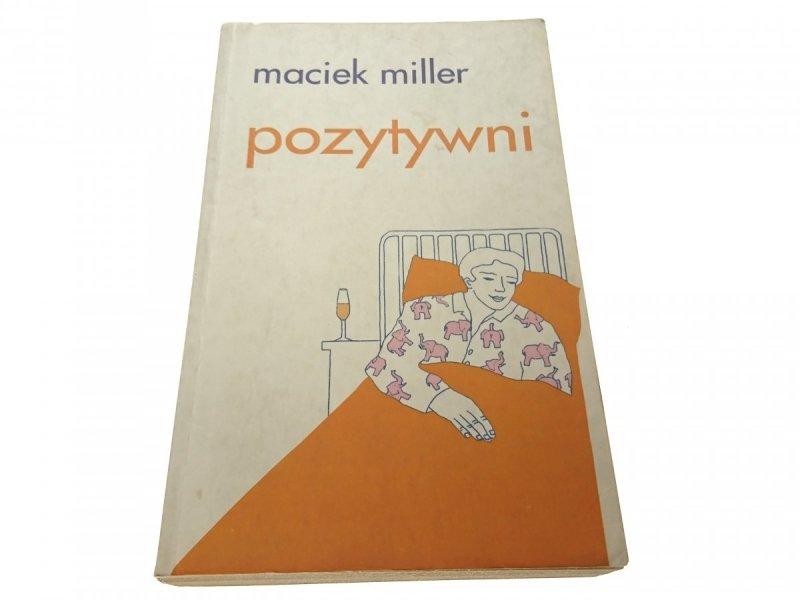 POZYTYWNI - Maciek Miller 2005