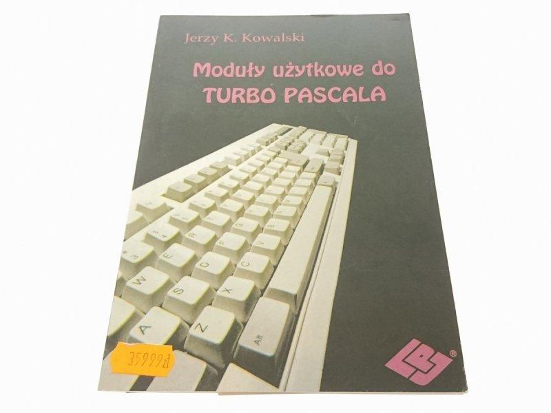 MODUŁY UŻYTKOWE DO TURBO PASCALA - Kowalski 1991