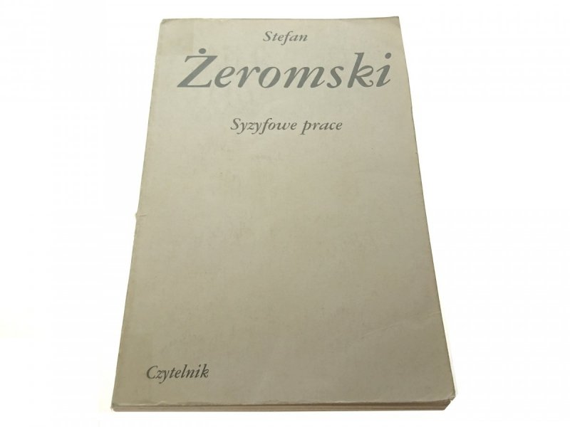 SYZYFOWE PRACE - Stefan Żeromski 1984