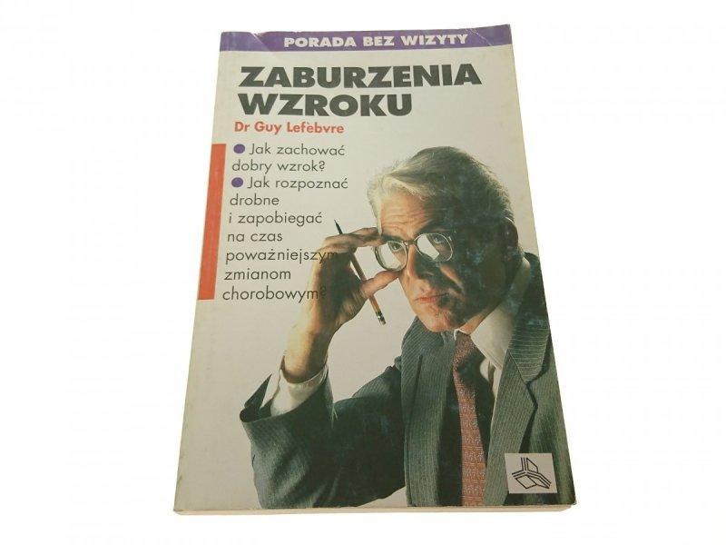 ZABURZENIA WZROKU - Dr Guy Lefebvre 1993