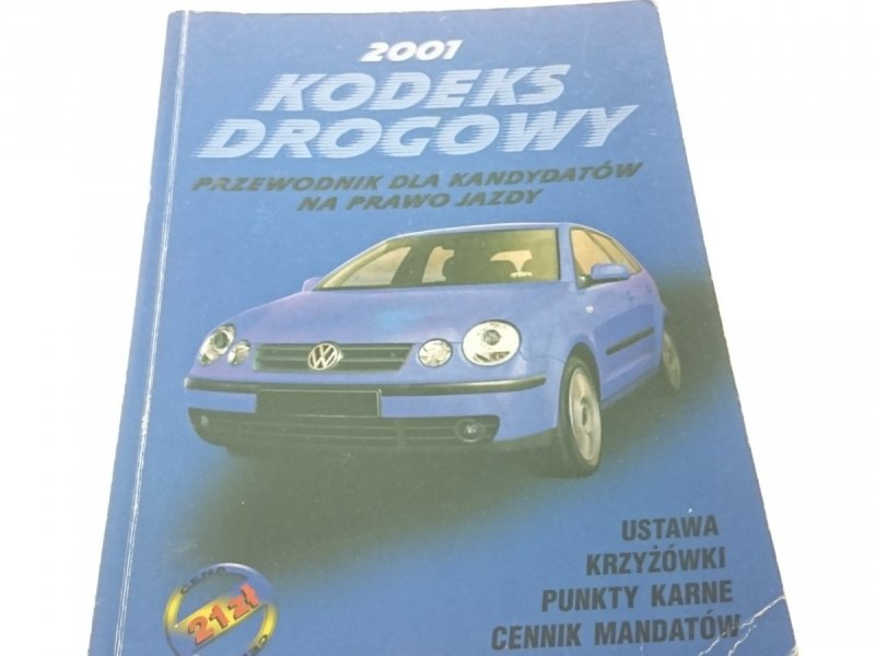 KODEKS DROGOWY 2001 PRZEWODNIK DLA KANDYDATÓW