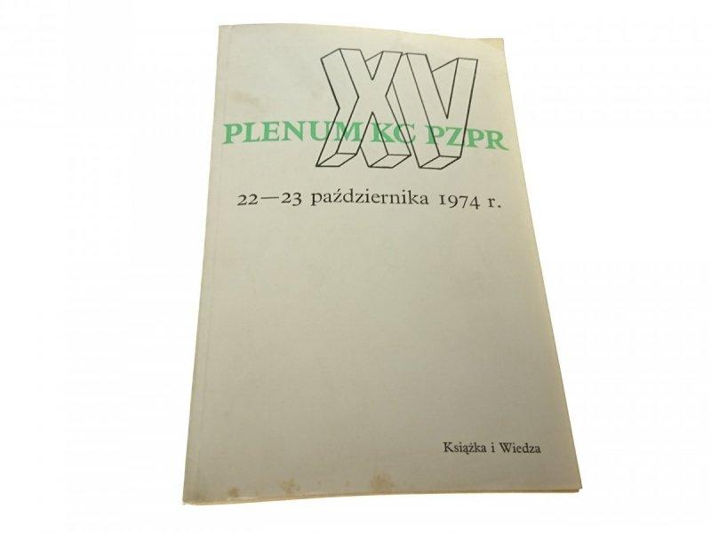 XV PLENUM KC PZPR 22-23 PAŹDZIERNIKA 1974