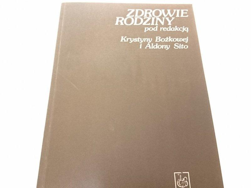 ZDROWIE RODZINY - Red. Krystyna Bożkowa, A. Sito