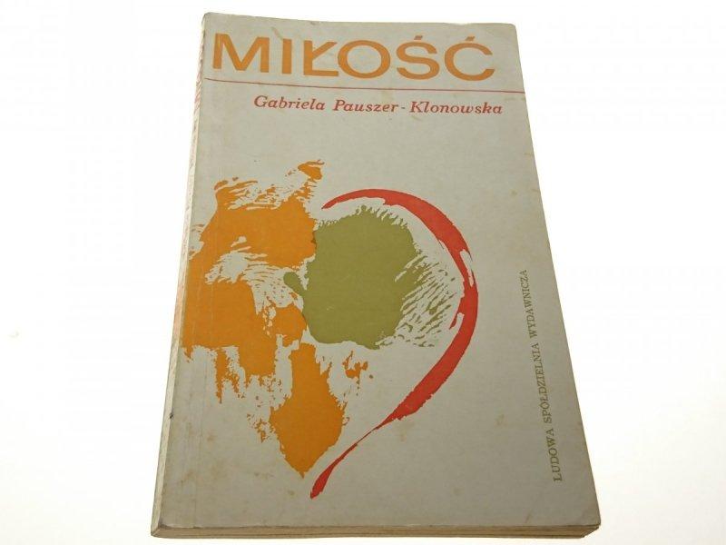 MIŁOŚĆ - Gabriela Pauszer-Klonowska 1977