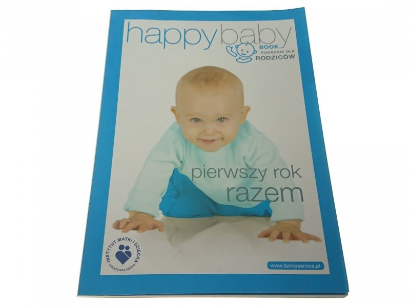 HAPPY BABY. PIERWSZY ROK RAZEM