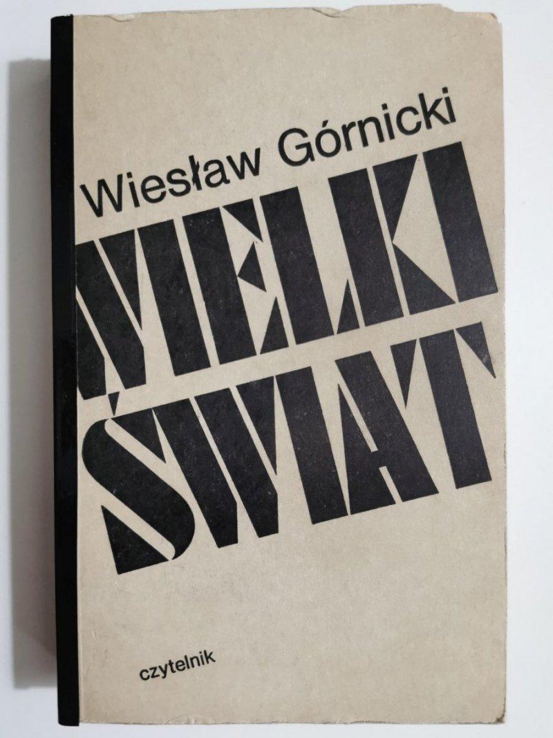 WIELKI ŚWIAT - Wiesław Górnicki 1976