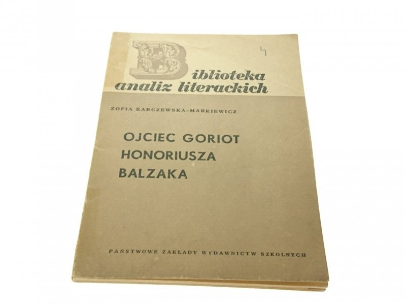 OJCIEC GORIOT HONORIUSZA BALZAKA 1968