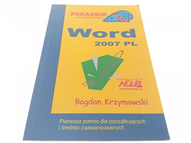 WORD 2007 PL PORADNIK DLA NIEINFORMATYKÓW 2007