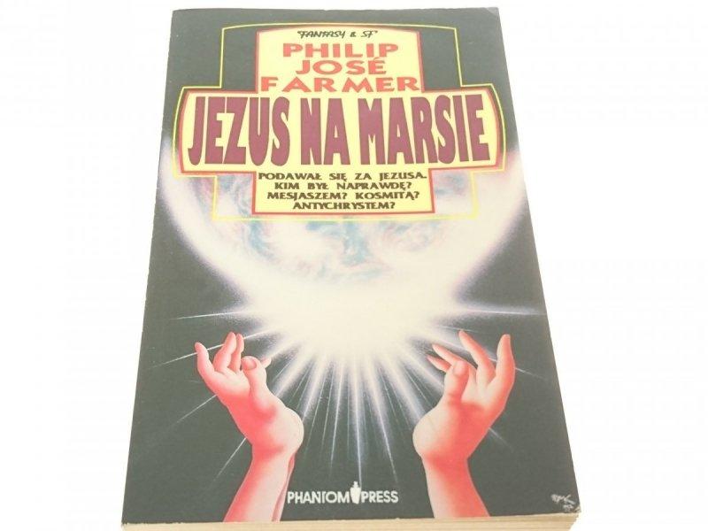 JEZUS NA MARSIE - Philip Jose Farmer 1992