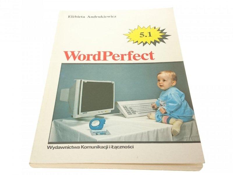 WORDPERFECT 5.1 - Elżbieta Andrukiewicz 1991