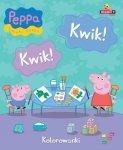Świnka Peppa Kwik! Kwik! Kolorowanki