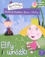 Małe królestwo Bena i Holly 7 Elfy i wróżki (z naklejkami)
