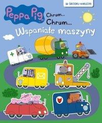 Świnka Peppa Chrum… Chrum… 62 Wspaniałe maszyny