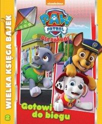 Psi Patrol Wielka księga bajek 2 Gotowi do biegu