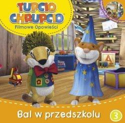 Tupcio Chrupcio Filmowe opowieści 3 Bal w przedszkolu książka + DVD