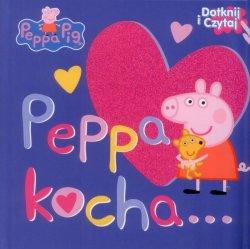 Świnka Peppa Dotknij i Czytaj Peppa kocha