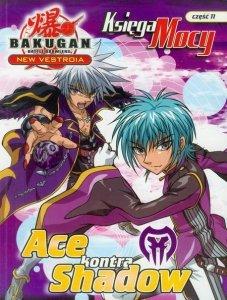 Bakugan Księga Mocy 11Ace kontra Shadow