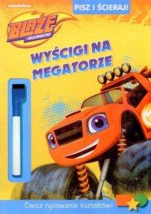 Blaze i Megamaszyny Pisz i ścieraj! 1 Wyścigi na megatorze