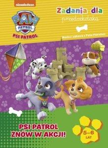 Psi Patrol Zadania dla przedszkolaka 5-6 lat Psi Patrol znów w akcji!