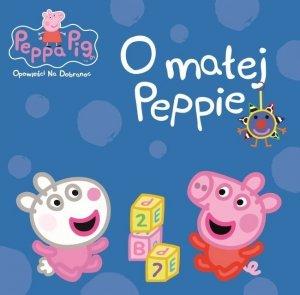 Świnka Peppa Opowieści Na Dobranoc 2 O małej Peppie