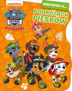 Psi Patrol Wszystko o… podróżach piesków