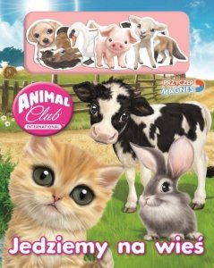 Animal Club Przyczep magnes! Jedziemy na wieś